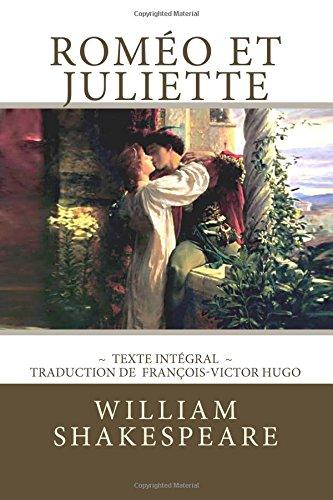Roméo et Juliette: Edition intégrale -...