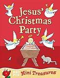 Jesus' Christmas Party (Mini Treasure)