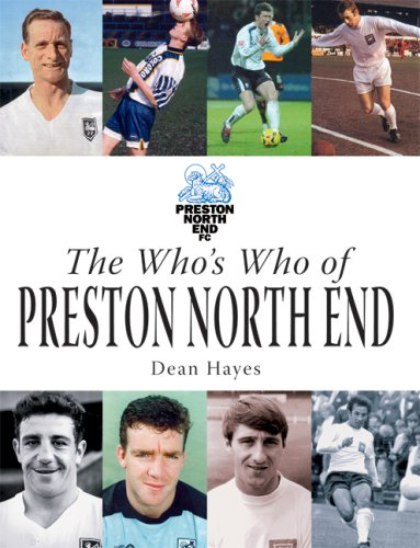 The Who's Who of Preston North End -