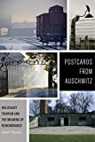 Postcards from Auschwitz