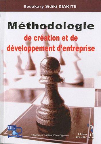 Méthodologie de création et de développement d'entreprise