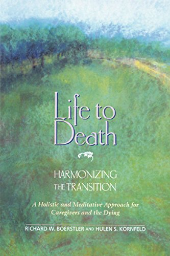 life-to-death-harmonizing-the-transition-a-holistic-and-meditative-approach-for-caregivers-and-the-d