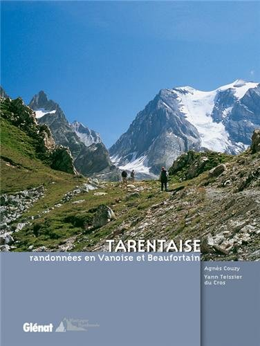Tarentaise : Randonnées en Vanoise et Beaufortain