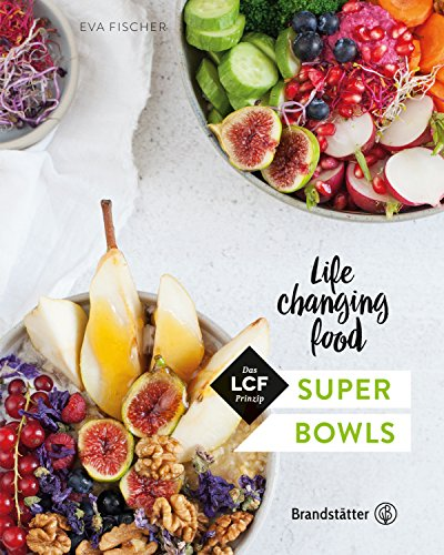 super-bowls-life-changing-food-german-edition