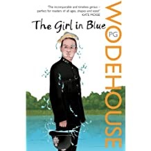 The Girl in Blue by P.G. Wodehouse (2008-10-02)
