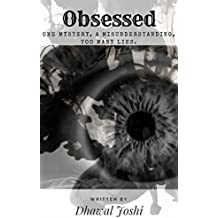 Obsessed: One Mystery, A Misunderstanding, Too Many Lies
