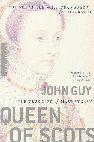 Queen of Scots: The True Life of Mary Stuart por John Guy