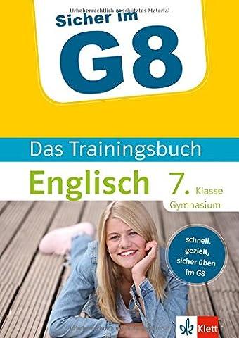 Klett Sicher im G8 - Das Trainingsbuch Englisch 7. Klasse