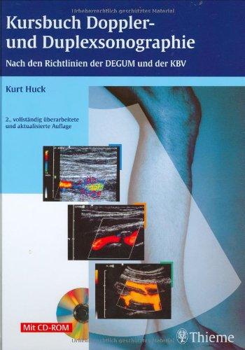 Kursbuch Doppler- und Duplexsonographie: Nach den Richtlinien der DEGUM und KBV