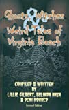 Ghosts, Witches & Weird Tales Of Virginia Beach