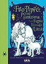 Fito Pepper, perro fantasma y una yegua llamada Luna par