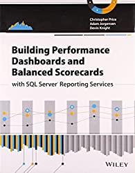 { BUILDING PERFORMANCE DASHBOARDS AND BALANCED SCORECARDS WITH SQL SERVER REPORTING SERVICES } By Price, Christopher ( Author ) [ Nov - 2013 ] [ Paperback ]