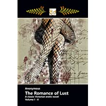 The Romance of Lust - A Classic Victorian Erotic Novel