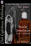 The Loves of Natalie Greenbaum: Book 1