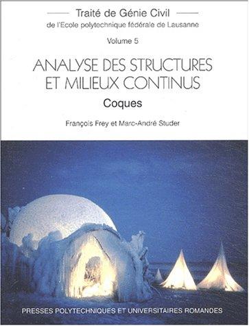 Traité de Génie Civil, volume 5 : Analyse des structures et milieux continus : Coques