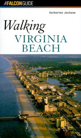 Walking Virginia Beach (Falcon's Walking Series) Falcon Beach-serie