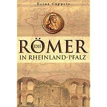 Die Römer in Rheinland-Pfalz