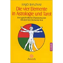 Die vier Elemente in Astrologie und Tarot