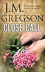 Close Call (Lambert and Hook Mysteries) by J. M. Gregson (2006-07-03)