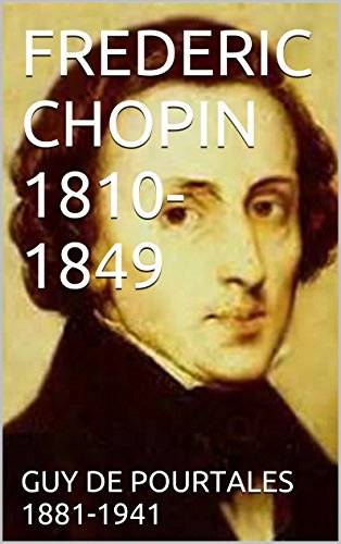 FREDERIC CHOPIN 1810-1849