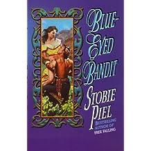 Blue Eyed Bandit (Love Spell timeswept romance)