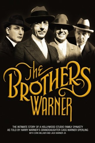 the-brothers-warner-by-cass-warner-sperling-2008-06-12