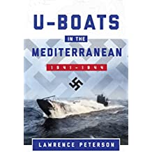 U-Boats in the Mediterranean: 1941-1944