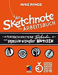 Das Sketchnote Arbeitsbuch (mitp Business) by Mike Rohde (2014-12-20)