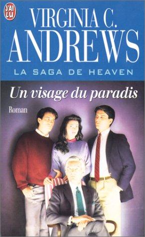 La Saga de Heaven : un visage du paradis