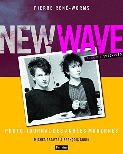 New wave Photo-journal des années modernes 1977-1983