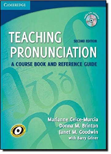 Teaching Pronunciation Paperback with Audio CDs (2): A Course Book and Reference Guide por Marianne Celce-Murcia