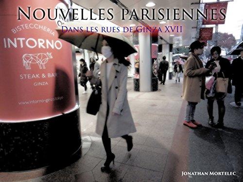 NOUVELLES PARISIENNES: Dans les rues de Ginza XVII par Jonathan Mortelec