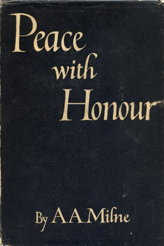 Peace With Honour - Milne