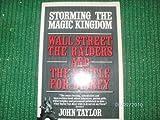Storming the Magic Kingdom by John Taylor (1988-03-12)
