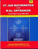 IIT Jam Mathematics for M.sc. Entrances Solved Papers from (2005-2015)