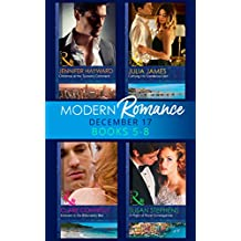 Modern Romance Collection: December Books 5 - 8: A Night of Royal Consequences / Carrying His Scandalous Heir / Christmas at the Tycoon's Command / Innocent ... Bed (Mills & Boon e-Book Collections)