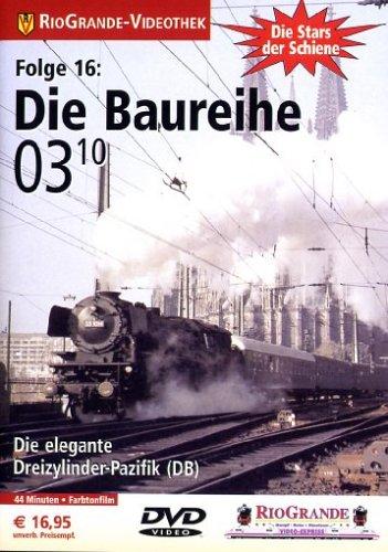 Die Stars der Schiene, Folge 16: Die Baureihe 03.10 - Die elegante Dreizylinder-Pazifik