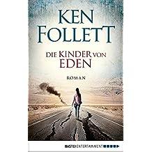 Die Kinder von Eden: Roman