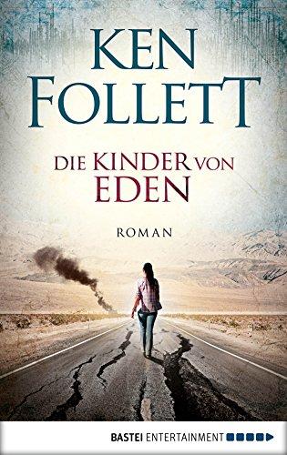 Buchseite und Rezensionen zu 'Die Kinder von Eden: Roman' von Ken Follett