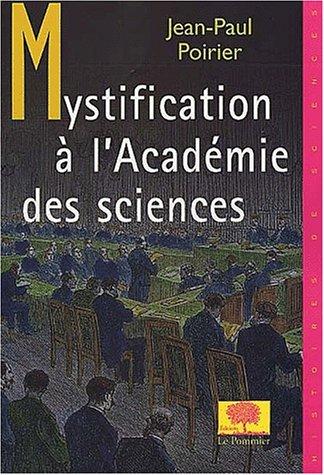 Mystification à l'Académie des sciences