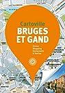 Bruges et Gand par Gallimard
