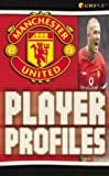 Manchester United: Player Profiles (Funfax)