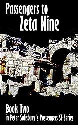 Passengers to Zeta Nine (Peter Salisbury's Passengers Series Book 2)