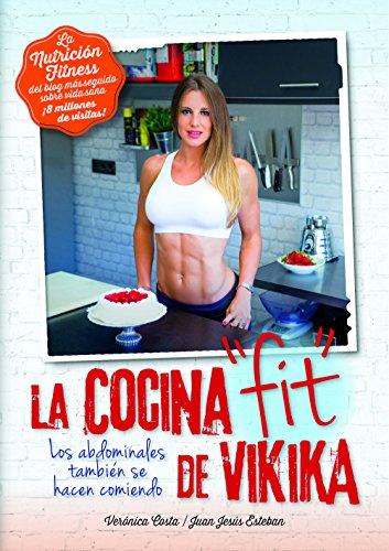 Nutrición fitness : la cocina Fit de Vikika
