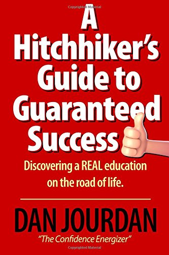 Hitchhiker's Guide To Guaranteed Success