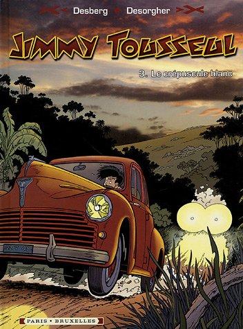Jimmy Tousseul, Tome 3 : Le Crépuscule blanc
