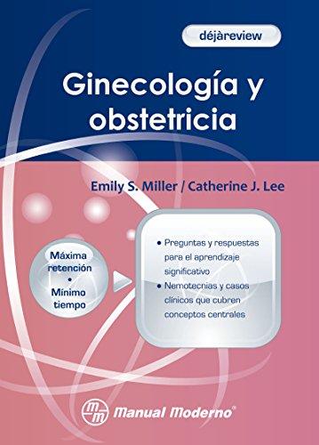 Ginecología y obstetricia por Emily S. Miller
