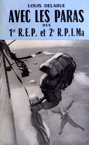 Avec les Paras des 1er REP et 2e RPIMa par Louis Delarue