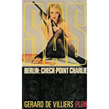 S. a. s. berlin : check-point charlie