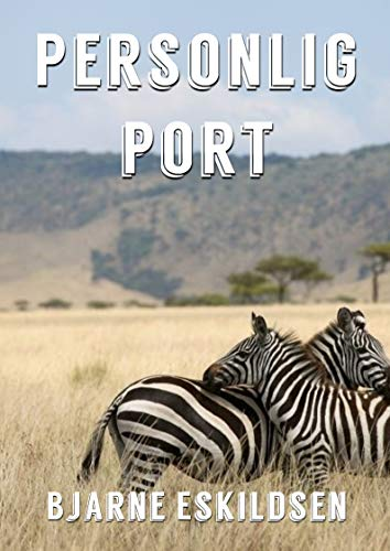 Personlig port (Danish Edition) por Bjarne  Eskildsen